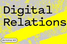 Digital Relations